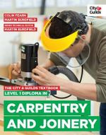 The City & Guilds Textbook : Level 1 Diploma in Carpentry & Joinery - Martin Burdfield