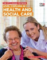 Level 2 Diploma in Health and Social Care Textbook - Siobhan Maclean