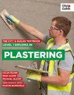 The City & Guilds Textbook : Level 1 Diploma in Plastering - Colin Fearn