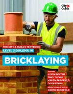 The City & Guilds Textbook : Level 3 Diploma in Bricklaying - Beattie Justin