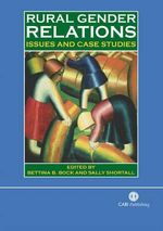 Rural Gender Relations : Issues and Case Studies