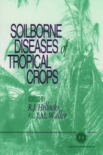 Soilborne Diseases of Tropical Crops