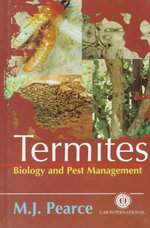 Termites : Biology and Pest Management :  Biology and Pest Management - M.J. Pearce