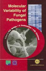 Molecular Variability of Fungal Pathogens