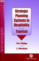 Strategic Planning Systems in Hospitality and Tourism - P. Phillips