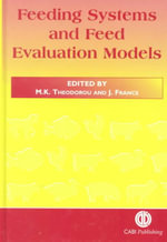 Feeding Systems and Feed Evaluation Models : Fourth Revised Edition, 1995 4ed
