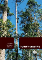 Forest Genetics : Classic Papers with Commentaries - T.L. White