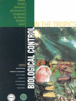 Biological Control in the Tropics : Towards Efficient Biodiversity and Bioresource Management for Effective Biological Control :  Towards Efficient Biodiversity and Bioresource Management for Effective Biological Control