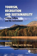 Tourism, Recreation and Sustainability : Linking Culture and the Environment