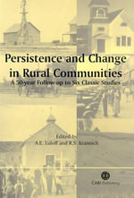 Persistence and Change in Rural Communities : A Fifty Year Follow-up to Six Classic Studies