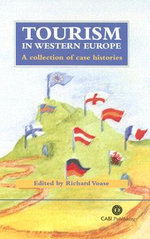 Tourism in Western Europe : A Collection of Case Histories