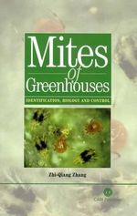 Mites of Greenhouses : Identification, Biology and Control - Zhange Zhi-Qiang