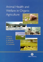 Animal Health and Welfare in Organic Agriculture