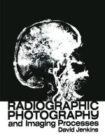 Radiographic Photography and Imaging Processes - David Jenkins