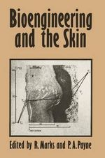 Bioengineering and the Skin - R. Marks