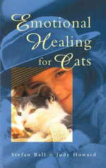 Emotional Healing for Cats - Stefan Ball