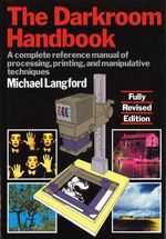 The Darkroom Handbook - Michael Langford