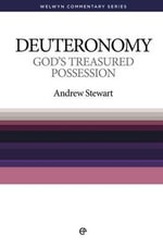 God's Treasured Possession : Deuteronomy - Stewart Andrew
