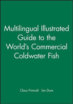 Multilingual Illustrated Guide to the World's Commercial Coldwater Fish : Frequency Dictionary Portuguese - Claus Frimodt