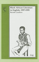 Black African Literature in English 1997-1999 - Bernth Lindfors