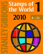 Stanley Gibbons Stamps of the World 2010 : v. 1