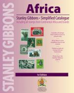 Stanley Gibbons Simplified Catalogue Africa : Includes All Stamps from Continental Africa and Islands
