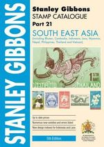 Stamp Catalogue : South-East Asia Part 21 - Stanley Gibbons