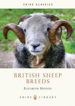 British Sheep Breeds : Shire Library - Elizabeth Henson