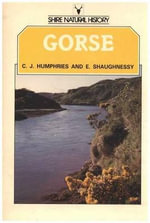 Gorse : Shire natural history - C.J. Humphries