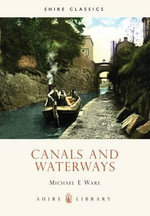 Canals and Waterways - Michael E. Ware
