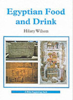Egyptian Food and Drink - Hilary Wilson