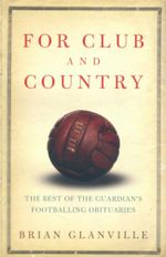 For Club and Country : The Best of the