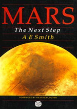Mars : The Next Step - A.E. Smith