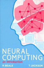 Neural Computing : An Introduction - R. Beale