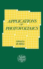 Applications Of Photovoltaics : Conference Proceedings :  Conference Proceedings