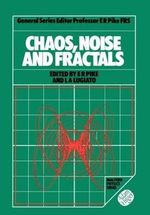 Chaos, Noise and Fractals : Doing What Works
