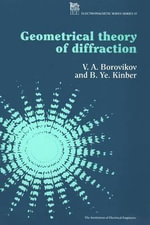 Geometrical Theory of Diffraction - V.A. Borovikov