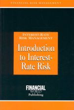 Introduction to Interest-Rate Risk : Interest-Rate Risk Management - Brian Coyle