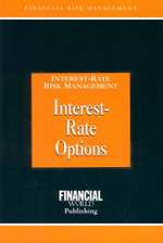 Interest-Rate Options : Interest-Rate Risk Management - Brian Coyle