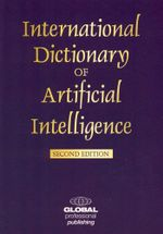 The International Dictionary of Artificial Intelligence : Raynor, William - William Raynor