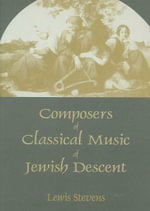 Composers of Classical Music of Jewish Descent - Lewis Stevens