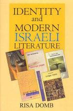Identity and Modern Israeli Literature - Risa Domb