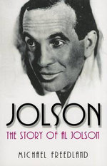 Jolson : The Story of Al Jolson - Michael Freedland