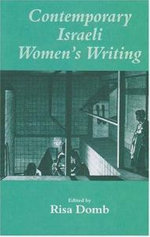 Contemporary Israeli Women's Writing - Risa Domb