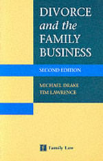 Divorce and the Family Business - Michael Drake