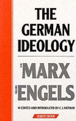 The German Ideology : Introduction to a Critique of Political Economy - Karl Marx