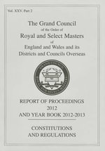 Royal and Select Masters Report of Proceedings and Yearbook 2012 - Mark Masons Hall