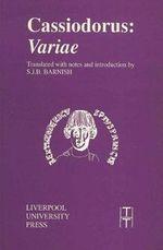 Cassiodorus : Variae :  Variae - S.J.B. Barnish