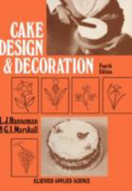 Cake Design and Decoration - Leonard J. Hanneman