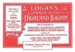 Logan's Complete Tutor for the Highland Bagpipe - John A., Captain Maclellan